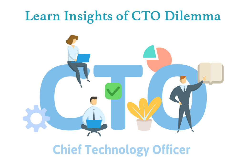 learn-insights-of-cto-dilemma